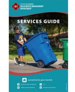 "The cover of the Solid Waste Management Department's ""Services Guide."" It provides a url: sanantonio.gov/swmd, social media handles, and a phone number: 3 1 1"