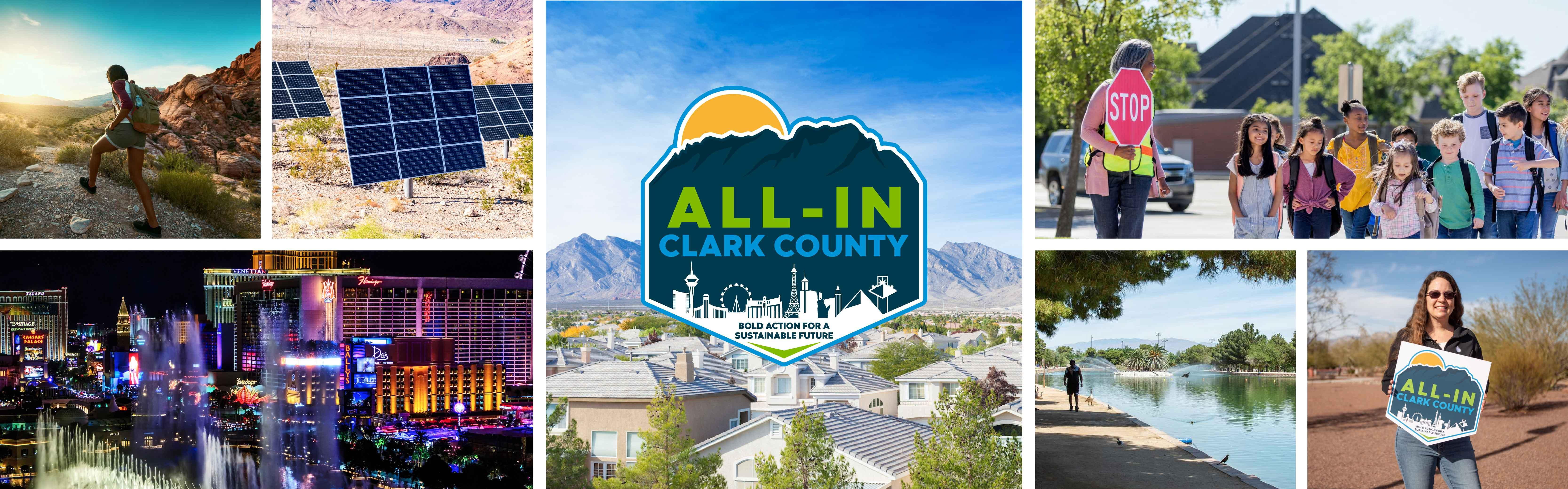 Photo collage of different scenes around Clark County including downtown Las Vegas, a woman hiking, solar panels, school children at a crosswalk, a woman holding the All-In logo sign, and the main center image is All-In logo.